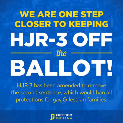 A step forward in Indiana: House amends HJR-3 to remove